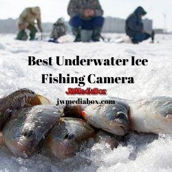 Best Underwater Ice Fishing Camera
