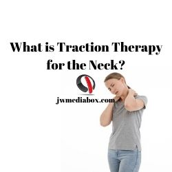What is Traction Therapy for the Neck?